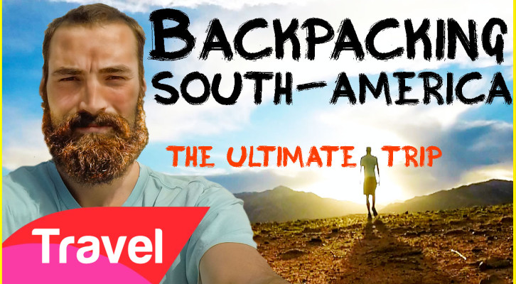 Backpacking South America |The Video